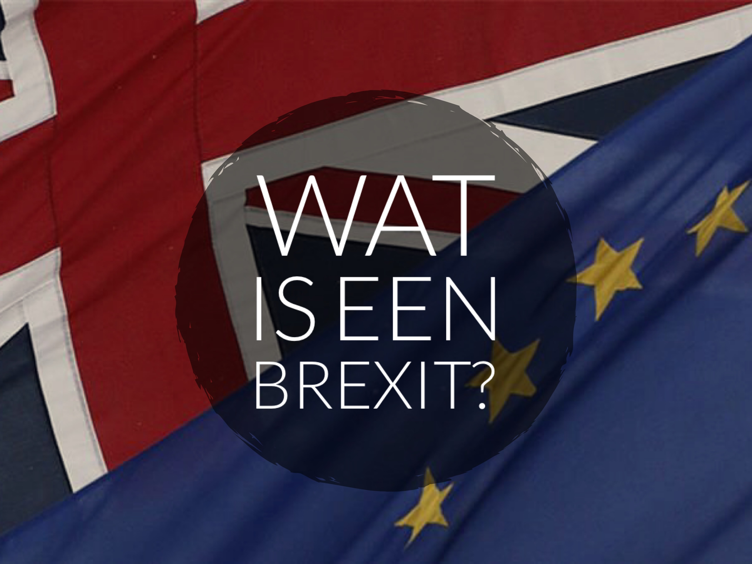 Wat is de Brexit?